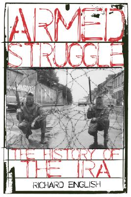 Armed Struggle By English, Richard