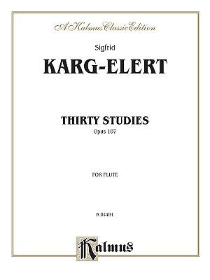 Thirty Studies Opus 107 By Karg-Elert, Sigfrid (COP)